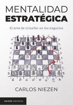 Mentalidad estratégica – Carlos Niezen | Descargar PDF