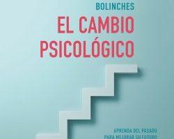 El cambio psicológico – Antoni Bolinches   Descargar PDF