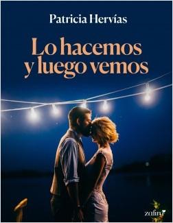 Lo hacemos y luego vemos – Patricia Hervías | Descargar PDF
