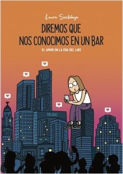 Diremos que nos conocimos en un bar – Laura Santolaya | Descargar PDF