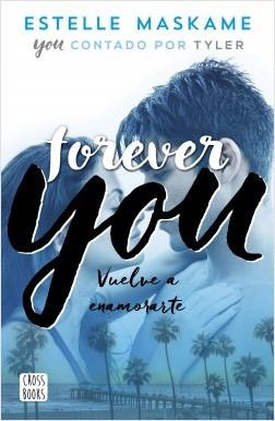 Forever You – Estelle Maskame | Descargar PDF