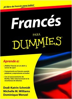 Dummies. Francés – Dominique Wenzel,Michele M. Williams,Dodi-Katrin Schmidt | Descargar PDF