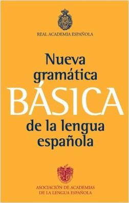 Nueva gramática básica de la lengua española - Real Academia Española   Planeta de Libros