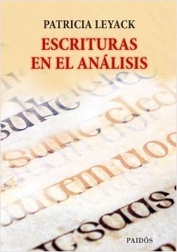 Escrituras en el análisis - Patricia Leyack | Planeta de Libros
