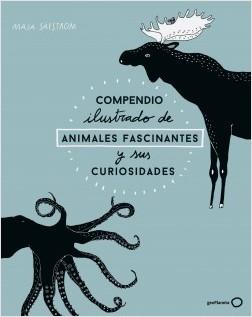 Compendio ilustrado de animales fascinantes y sus curiosidades - Maja Säfström | Planeta de Libros