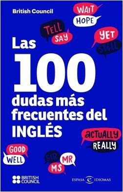 Las 100 dudas más frecuentes del inglés - British Council | Planeta de Libros