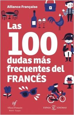 Las 100 dudas más frecuentes del francés - Alliance Française   Planeta de Libros