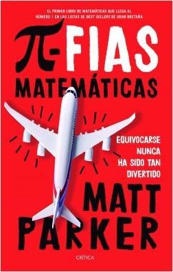 Pifias matemáticas - Matt Parker | Planeta de Libros