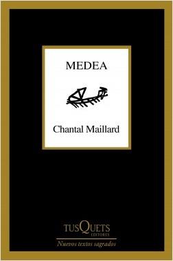 Medea - Chantal Maillard | Planeta de Libros