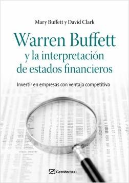 Warren Buffett y la interpretación de estados financieros - David Clark,Mary Buffett   Planeta de Libros