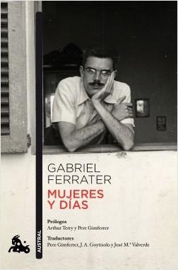 Mujeres y días - Gabriel Ferrater | Planeta de Libros
