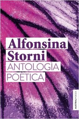 Antología poética - Alfonsina Storni | Planeta de Libros