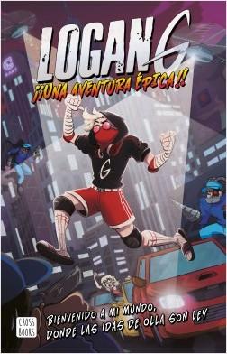Logan G. Una aventura épica - Logan G   Planeta de Libros