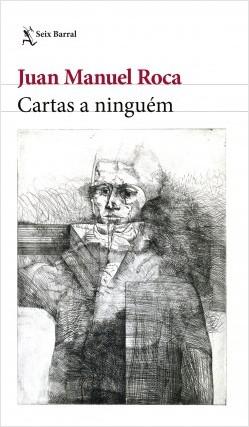 Cartas a Ninguem - Juan Manuel Roca Vidales | Planeta de Libros