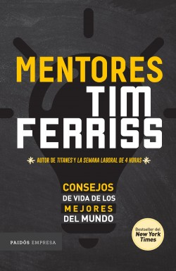 Mentores - Tim Ferriss | Planeta de Libros