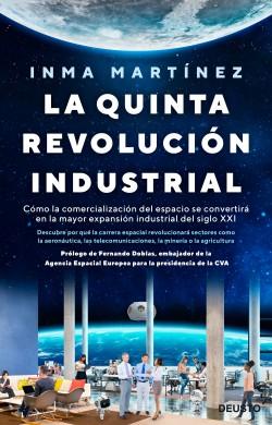 La quinta revolución industrial - Inma Martínez   Planeta de Libros