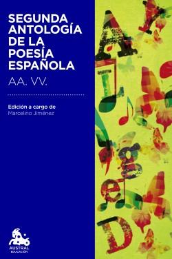 Segunda antología de la poesía española - AA. VV.   Planeta de Libros