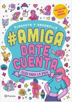 #Amigadatecuenta - Andonella,Plaqueta | Planeta de Libros