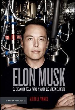 Elon Musk - Ashlee Vance   Planeta de Libros