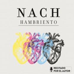Hambriento - Nach | Planeta de Libros