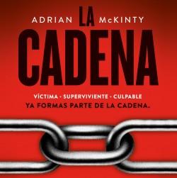 La Cadena - Adrian McKinty | Planeta de Libros