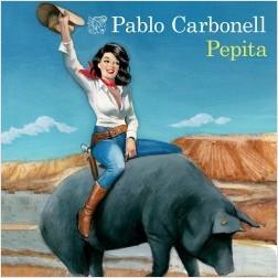 Pepita - Pablo Carbonell | Planeta de Libros