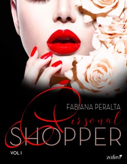 Personal shopper, vol. 1 - Fabiana Peralta   Planeta de Libros