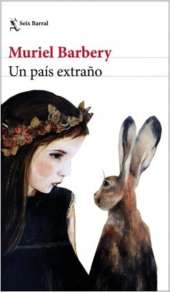 Un país extraño - Muriel Barbery | Planeta de Libros