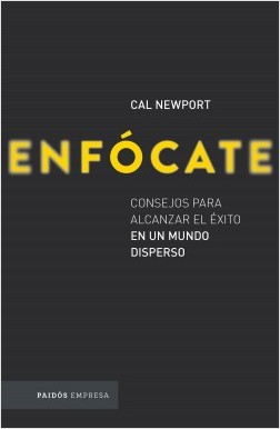 Enfócate – Cal Newport   Descargar PDF