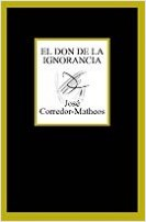 El don de la ignorancia – José Corredor-Matheos | Descargar PDF