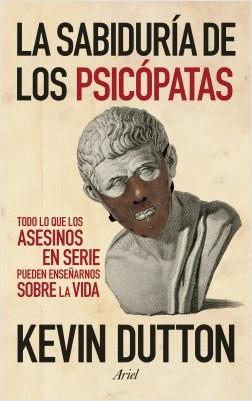 La tino de los psicópatas – Kevin Dutton | Descargar PDF