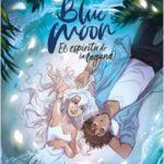 Blue Moon. El espíritu de la falta – Laia López | Descargar PDF