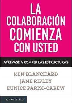 La colaboración comienza con usted – Ken Blanchard | Descargar PDF