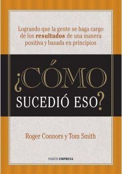 ¿Cómo sucedió eso? – Roger Connors,Tom Smith | Descargar PDF