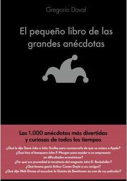 El pequeño vademécum de las grandes anécdotas – Gregorio Doval Huecas | Descargar PDF