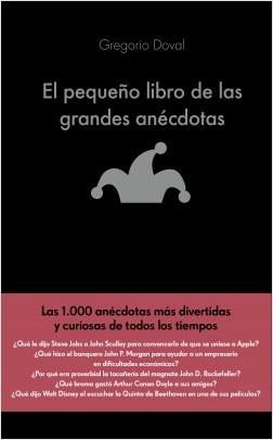 El pequeño vademécum de las grandes anécdotas – Gregorio Doval Huecas   Descargar PDF