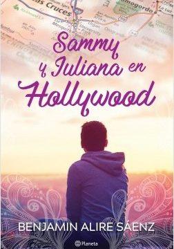 Sammy y Juliana en Hollywood – Benjamin Alire Saenz | Descargar PDF