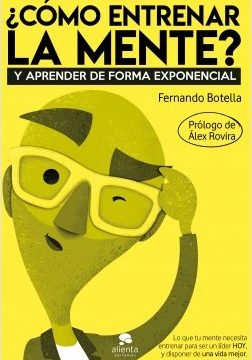 ¿Cómo entrenar la mente? – Fernando Botella | Descargar PDF