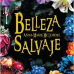 Belleza salvaje – Anna-Marie McLemore | Descargar PDF