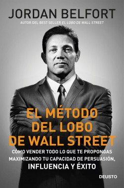 El método del lobo de Wall Street – Jordan Belfort   Descargar PDF