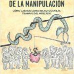 La finanzas de la manipulación – George Akerlof,Robert J. Shiller | Descargar PDF