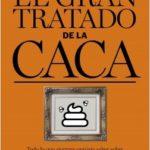 El gran tratado de la deposición – Martín Piñol | Descargar PDF