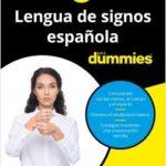 Idioma de signos española para Dummies – Fundación CNSE | Descargar PDF
