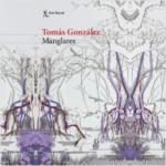 Manglares – Tomás González | Descargar PDF