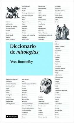 Diccionario de mitologías - Yves Bonnefoy | Planeta de Libros