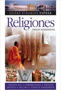 Guías visuales Espasa: Religiones - AA. VV. | Planeta de Libros