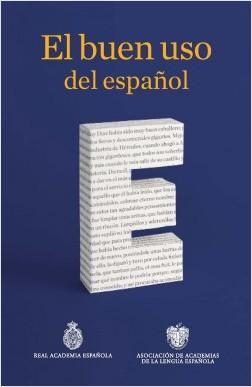 El buen uso del español - Real Academia Española | Planeta de Libros
