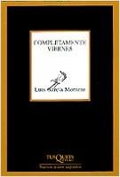 Completamente viernes - Luis García Montero | Planeta de Libros
