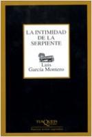 La intimidad de la serpiente - Luis García Montero   Planeta de Libros