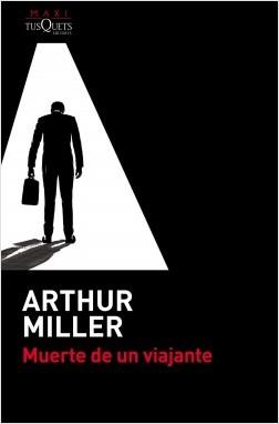 Muerte de un viajante - Arthur Miller | Planeta de Libros
